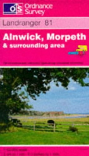 Alnwick, Morpeth and Surrounding Area By Ordnance Survey