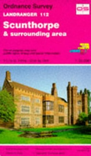 Scunthorpe and Surrounding Area By Ordnance Survey