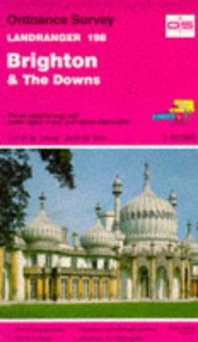 Landranger Maps: Brighton and the Downs Sheet 198 (OS Landranger Map) By Ordnance Survey