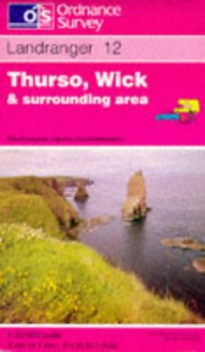 Thurso, Wick and Surrounding Area By Ordnance Survey