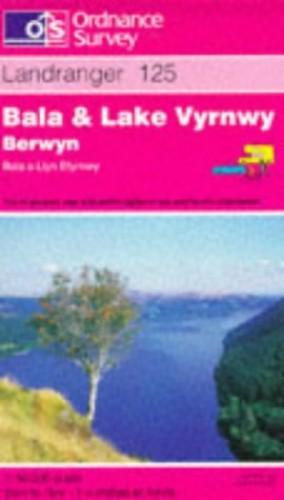 Bala and Lake Vyrnwy (Berwyn-Bala a Llyn Efyrnwy) By Ordnance Survey