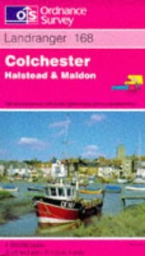 Landranger Maps: Colchester, Halstead and Maldon Sheet 168 (OS Landranger Map) By Ordnance Survey