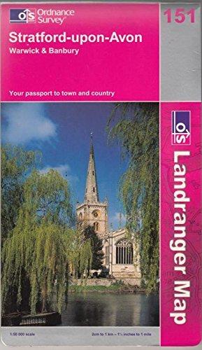 Stratford-upon-Avon, Warwick and Banbury By Ordnance Survey