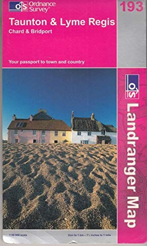Taunton and Lyme Regis, Chard and Bridport By Ordnance Survey