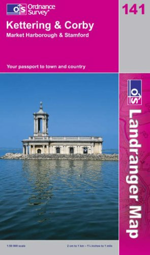 Kettering and Corby By Ordnance Survey