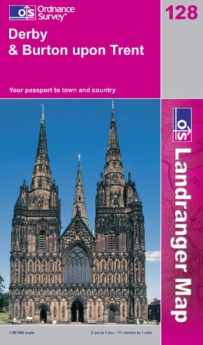 Derby and Burton Upon Trent By Ordnance Survey