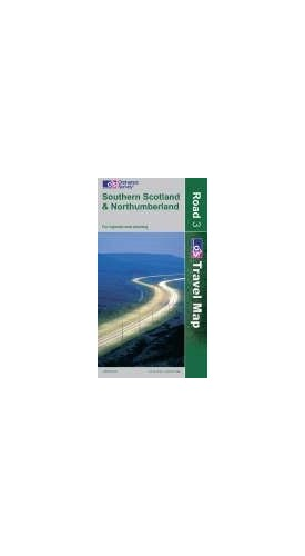 Southern Scotland and Northumberland (OS Travel Map - Road Map) By Ordnance Survey