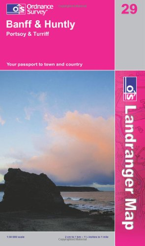 Banff & Huntly, Portsoy & Turriff By Ordnance Survey