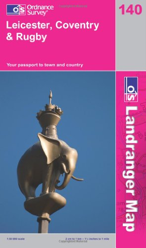 Leicester, Coventry and Rugby By Ordnance Survey