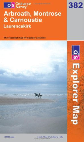 Arbroath, Montrose and Carnoustie By Ordnance Survey