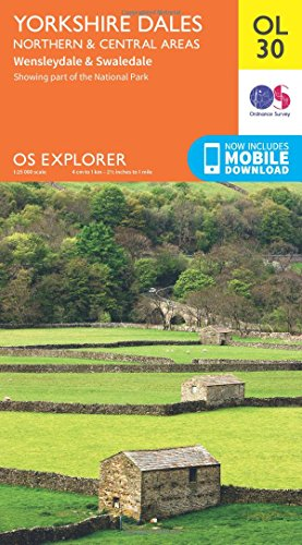Yorkshire Dales - Northern & Central Areas, Wensleydale & Swaledale By Ordnance Survey