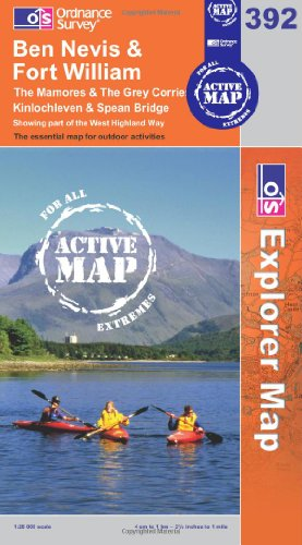 Ben Nevis and Fort William, The Mamores and The Grey Corries, Kinlochleven and Spean Bridge By Ordnance Survey