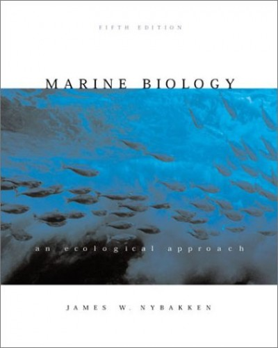 Marine Biology By James W. Nybakken