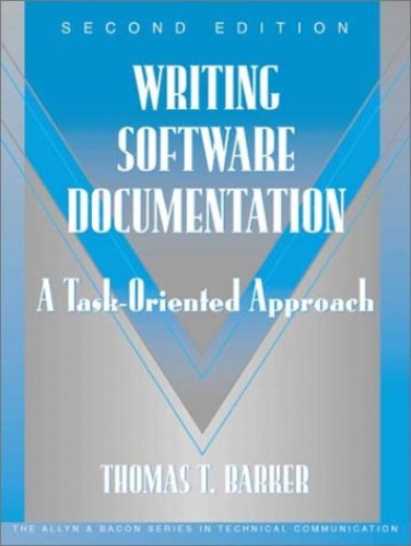 Writing Software Documentation By Thomas T. Barker