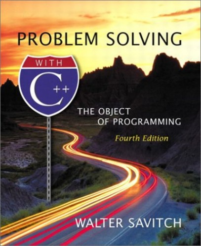 Problem Solving with C++ By Walter J. Savitch