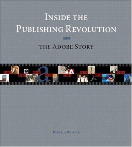 Inside the Publishing Revolution By Pamela Pfiffner