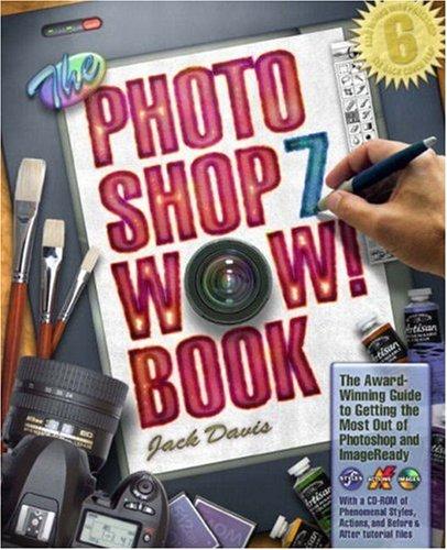 The Photoshop 7 Wow! Book By Jack Davis