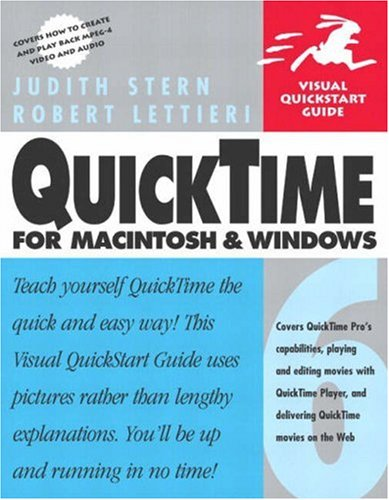 QuickTime 6 for Macintosh and Windows By Judith Stern