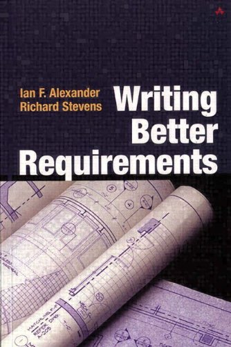 Writing Better Requirements By Ian Alexander