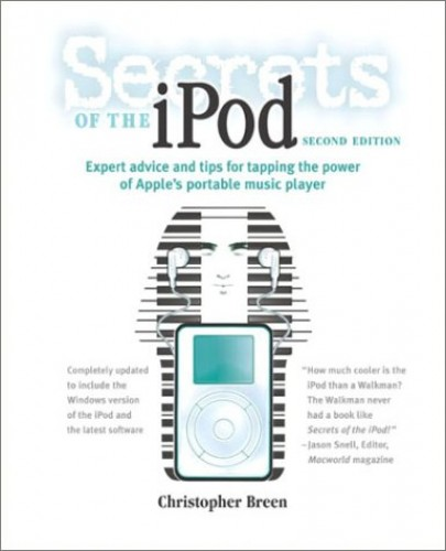 Secrets of the iPod By Christopher Breen
