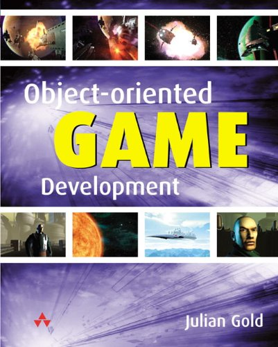 Object-Oriented Game Development By Julian Gold