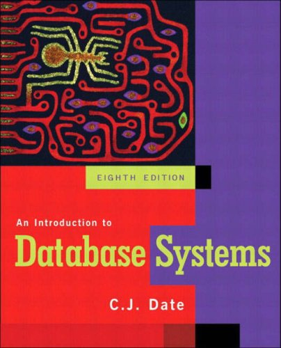 An Introduction to Database Systems: International Edition by C. J. Date