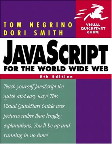 JavaScript for the World Wide Web By Tom Negrino