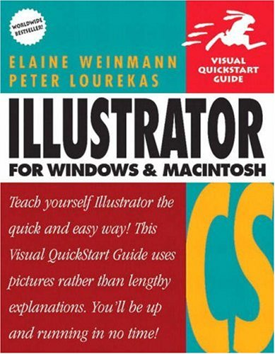 Illustrator CS for Windows and Macintosh: Visual QuickStart Guide (Visual QuickStart Guides) By Elaine Weinmann