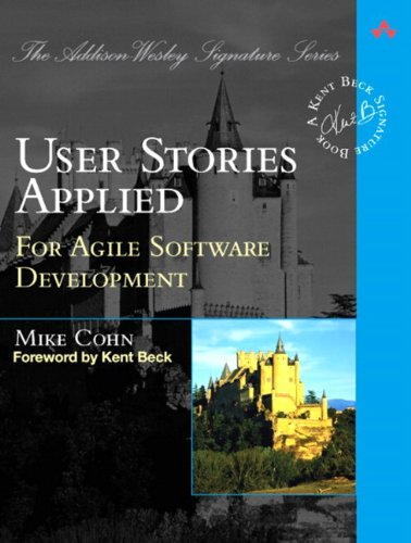 User Stories Applied By Mike Cohn