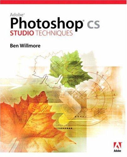 Adobe Photoshop CS Studio Techniques By Ben Willmore