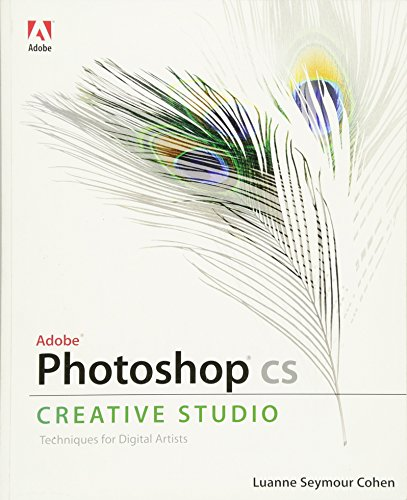Adobe Photoshop CS Creative Studio By Luanne Seymour Cohen