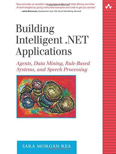 Building Intelligent .NET Applications By Sara Morgan Rea