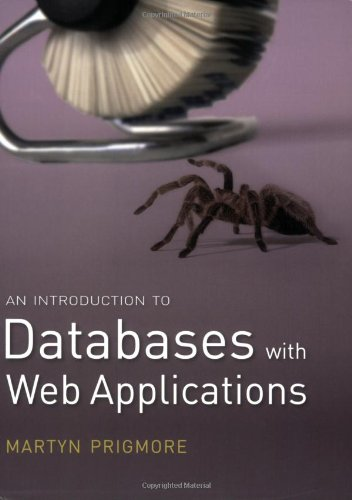 An Introduction to Databases with Web Applications By Martyn Prigmore