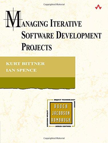 Managing Iterative Software Development Projects By Kurt Bittner