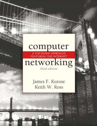 Computer Networking By James F. Kurose