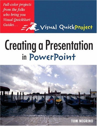 Creating a Presentation in PowerPoint By Tom Negrino
