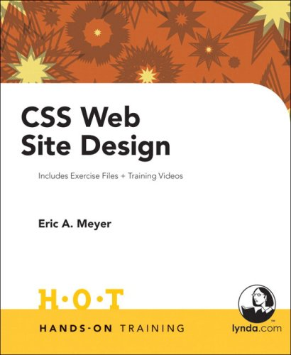 CSS Web Site Design Hands on Training By Eric Meyer