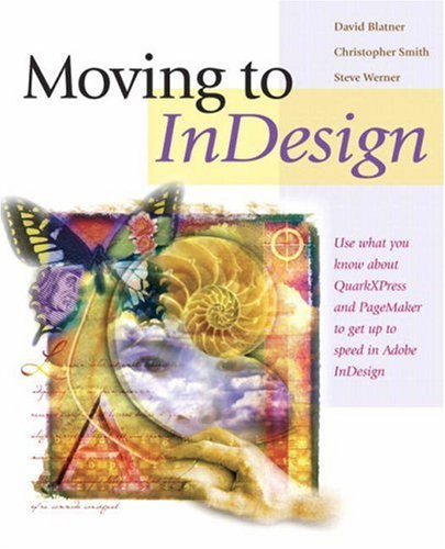 Moving to InDesign By David Blatner