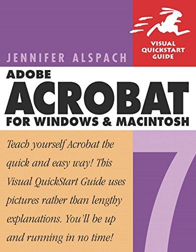 Adobe Acrobat 7 for Windows and Macintosh By Jennifer Alspach