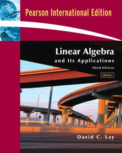 Linear Algebra and Its Applications with CD-ROM, Update By David C. Lay