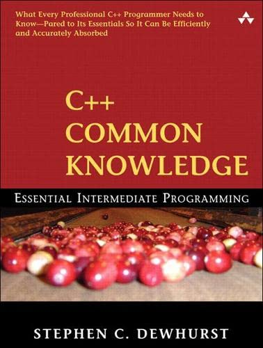 C++ Common Knowledge By Stephen C. Dewhurst