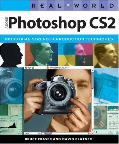 Real World Adobe Photoshop CS2 By Bruce Fraser