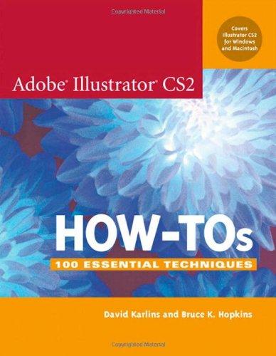 Adobe Illustrator CS2 How-Tos By David Karlins
