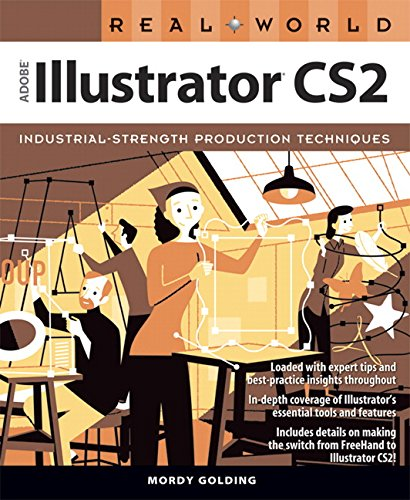 Real World Adobe Illustrator CS2 By Mordy Golding
