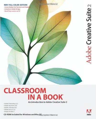 Adobe Creative Suite 2 Classroom in a Book By . Adobe Creative Team