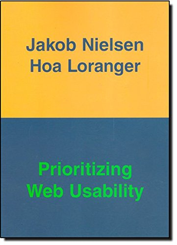 Prioritizing Web Usability By Jakob Nielsen