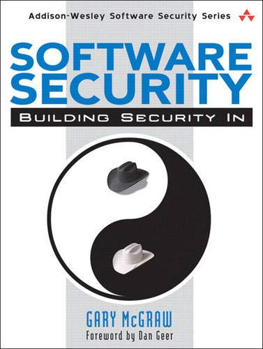 Software Security: Building Security In by Gary R. McGraw