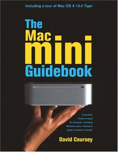 The Mac mini Guidebook by David Coursey