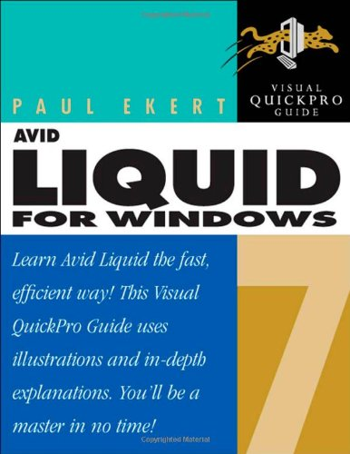 Avid Liquid 7 for Windows By Paul Ekert