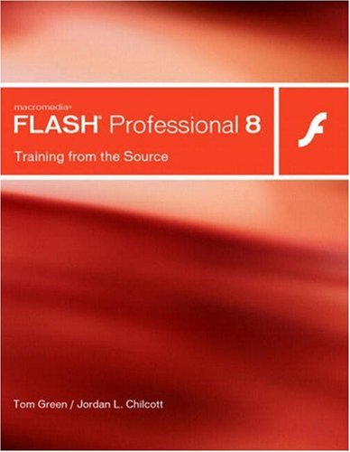Macromedia Flash Professional 8 By Tom Green